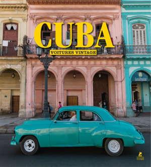 Cuba : les belles voitures cubaines