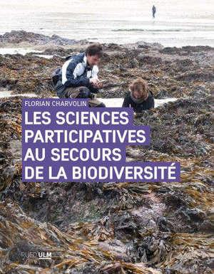 Les sciences participatives au secours de la biodiversité : une approche sociologique