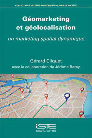 Géomarketing et géolocalisation : un marketing spatial dynamique