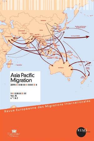 Revue européenne des migrations internationales-REMI. n° 35-1-2, Asia Pacific migration