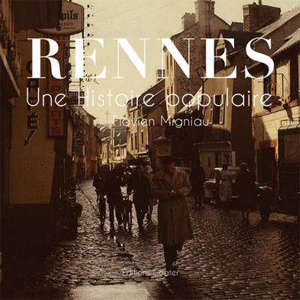 Rennes, une histoire populaire