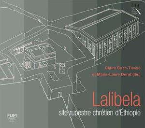 Lalibela, site rupestre chrétien d'Ethiopie