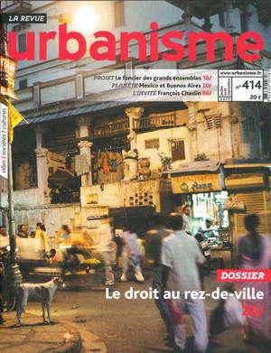 Urbanisme. n° 414, Le droit au rez-de-ville