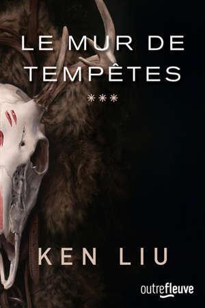 La dynastie des Dents de lions. Volume 3, Le mur de tempêtes