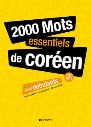 2.000 mots essentiels de coréen : pour débutants : CD, MP3