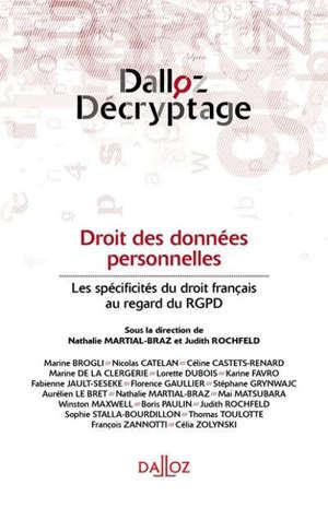 Droit des données personnelles : les spécificités du droit français au regard du RGPD