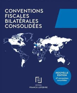 Conventions fiscales bilatérales consolidées