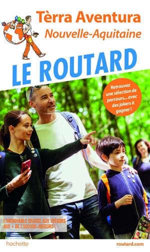 Tèrra aventura : Nouvelle Aquitaine