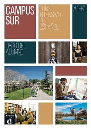 Campus sur : curso intensivo de espanol, A1-B1 : libro del alumno