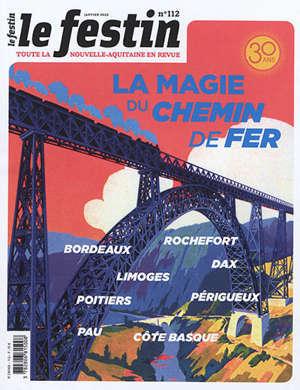 Festin (Le). n° 112, La magie du chemin de fer