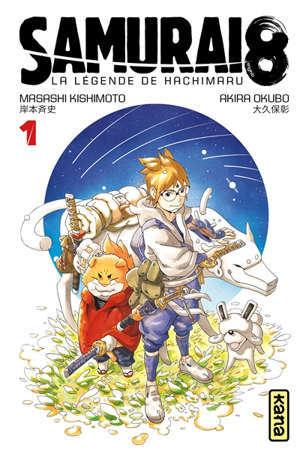 Samurai 8 : la légende de Hachimaru. Volume 1