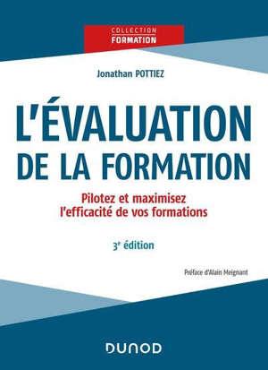 L'évaluation de la formation : pilotez et maximisez l'efficacité de vos formations