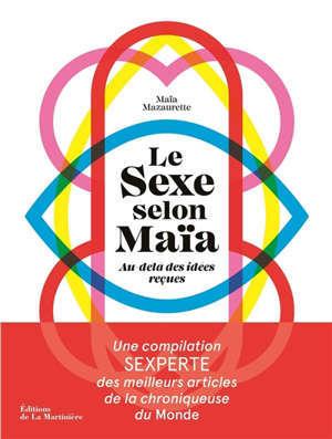 Le sexe selon Maïa : au-delà des idées reçues