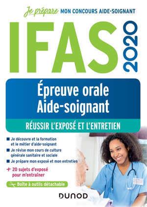 IFAS 2020 : épreuve orale concours aide-soignant : réussir l'exposé et l'entretien