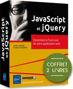 JavaScript et jQuery : dynamisez le front end de votre application web : coffret 2 livres