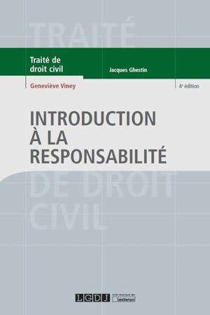 Traité de droit civil, Introduction à la responsabilité