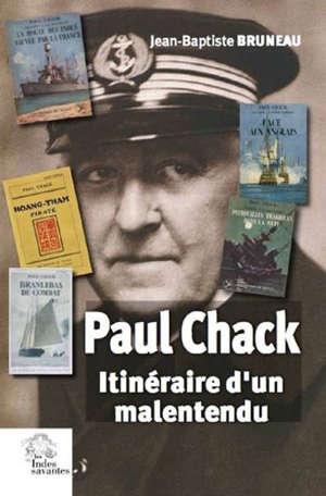 Paul Chack : itinéraire d'un malentendu