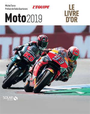 Moto 2019 : le livre d'or