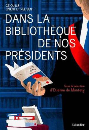 Dans la bibliothèque des présidents : ce qu'il lisent et relisent