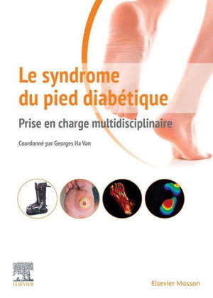 Le syndrome du pied diabétique : prise en charge multidisciplinaire