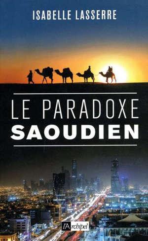 Le paradoxe saoudien