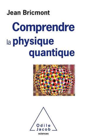Sens et non-sens en physique quantique