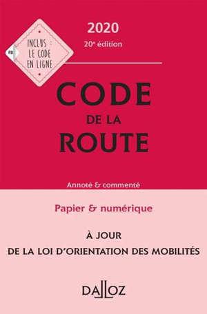 Code de la route 2020 : annoté & commenté