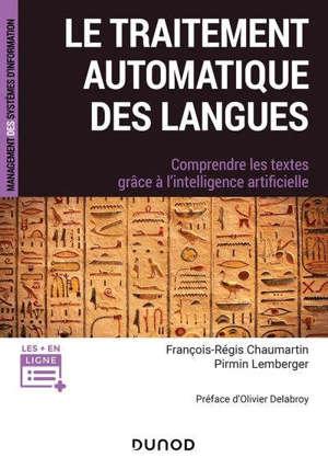 Le traitement automatique des langues : comprendre les textes grâce à l'intelligence artificielle