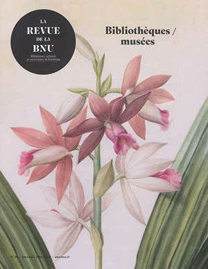 Revue de la BNU (La). n° 20, Bibliothèques, musées