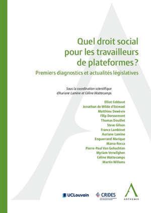 Quel droit social pour les travailleurs de plateformes ? : premiers diagnostics et actualités législatives