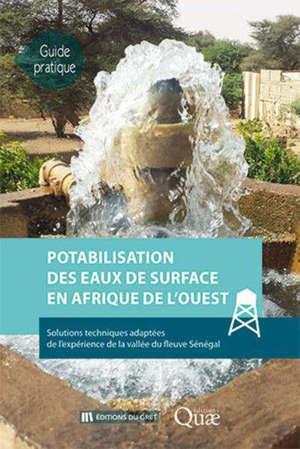 Potabilisation des eaux de surface en Afrique de l'Ouest : solutions techniques adaptées de l'expérience de la vallée du fleuve Sénégal
