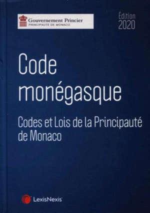Code monégasque : codes et lois de la principauté de Monaco : 2020