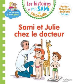Sami et Julie chez le docteur : petite-moyenne sections, 3-5 ans
