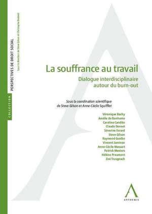 La souffrance au travail : dialogue interdisciplinaire autour du burn-out
