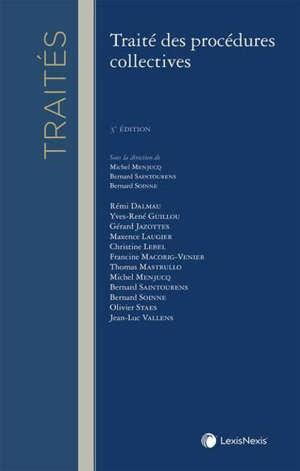 Traité des procédures collectives : commentaires des textes, formules