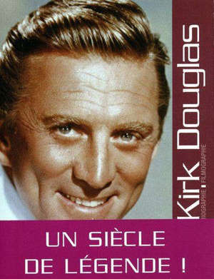 Kirk Douglas : biographie, filmographie