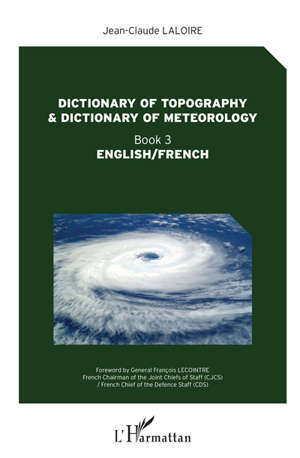Dictionary of topography & dictionary of meteorology : English-French. Volume 3