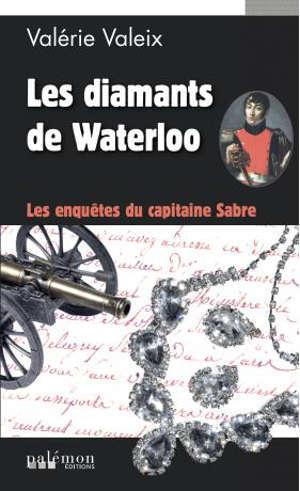 Les enquêtes du capitaine Sabre, Les diamants de Waterloo