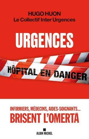 Urgences : hôpital en danger