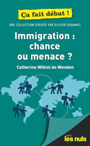 Immigration : chance ou menace ?
