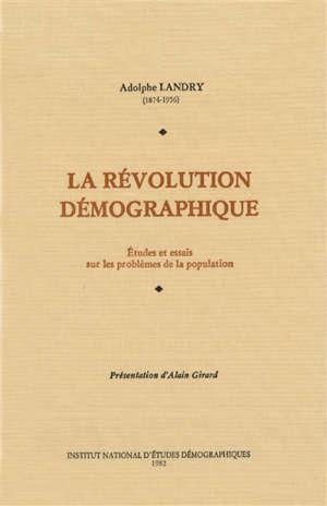 La Révolution démographique : Etudes et essais sur les problèmes de la population