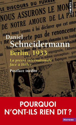 Berlin, 1933 : la presse internationale face à Hitler