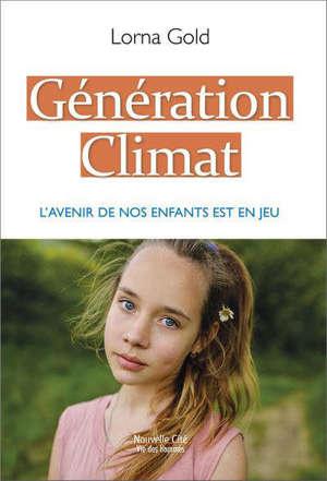Génération climat : se mobiliser pour l'avenir de nos enfants