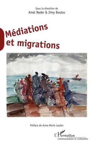 Médiations et migrations