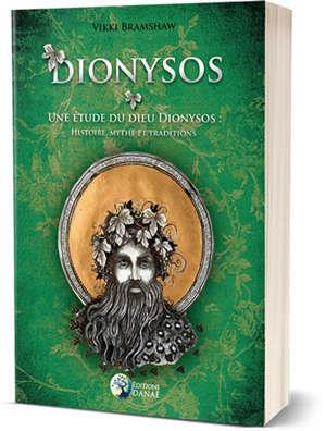 Dionysos : une étude du dieu Dionysos : histoire, mythe et traditions