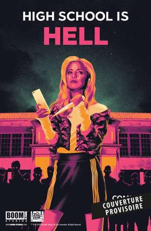 Buffy contre les vampires. Volume 1, L'enfer du lycée