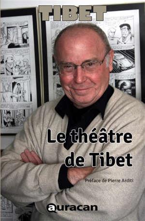 Le théâtre de Tibet