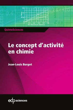 Le concept d'activité en chimie