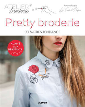 Pretty broderie : 50 mini motifs tendance
