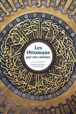 Les Ottomans par eux-mêmes